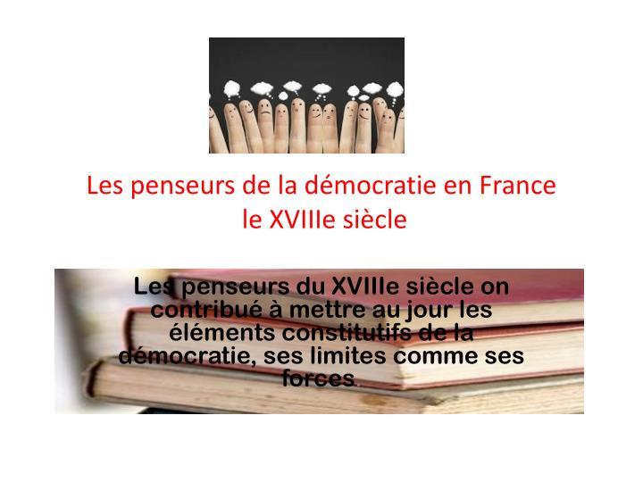 Les penseurs de la démocratie