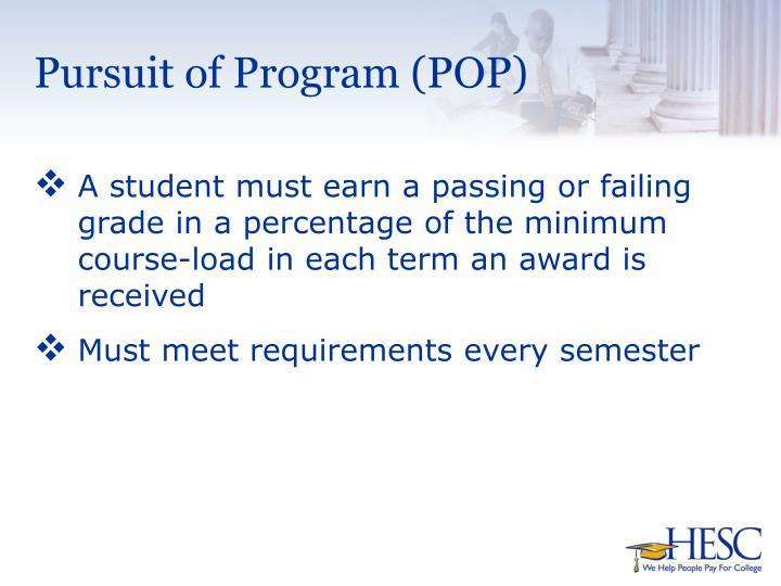 Pursuit of Program (POP)