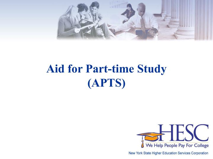 Aid for Part-time Study