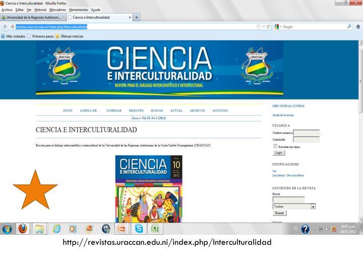 http://revistas.uraccan.edu.ni/index.php/Interculturalidad