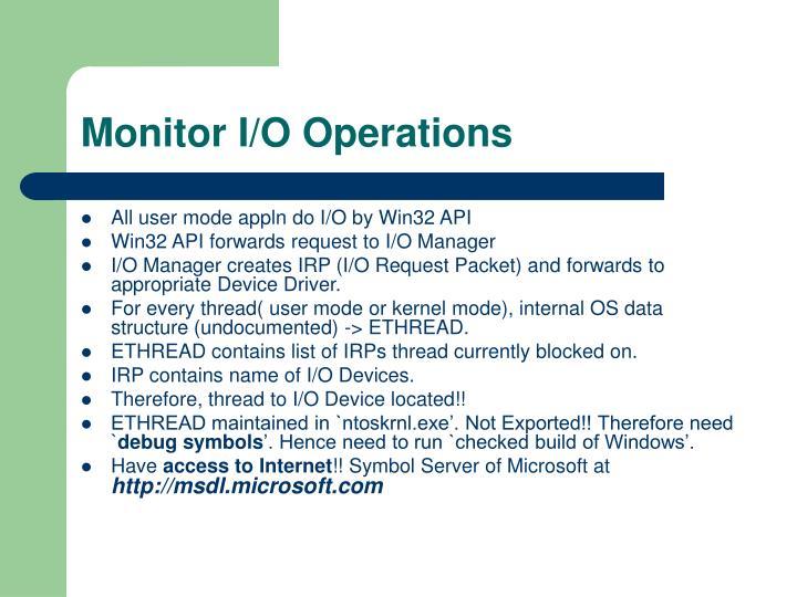 Monitor I/O Operations