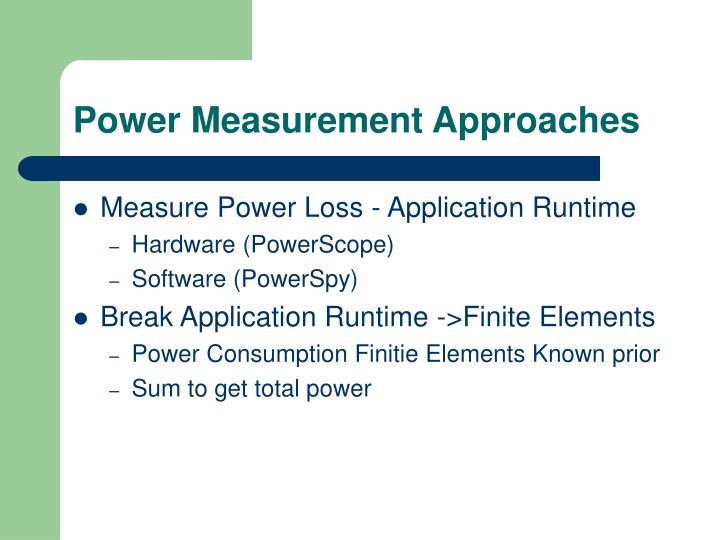 Power Measurement Approaches