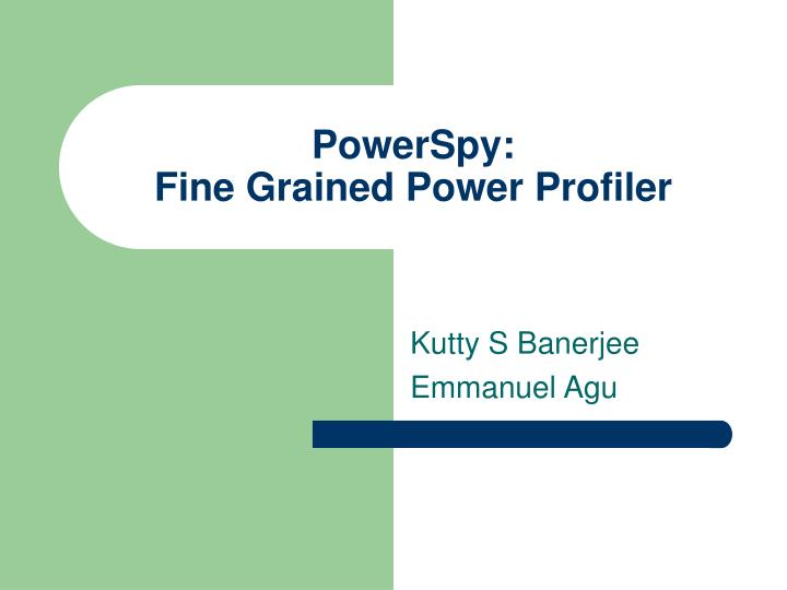 Powerspy fine grained power profiler