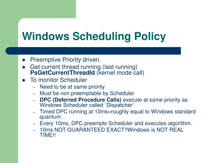 Windows Scheduling Policy
