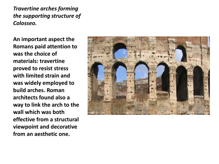 Travertine arches forming the supporting structure of