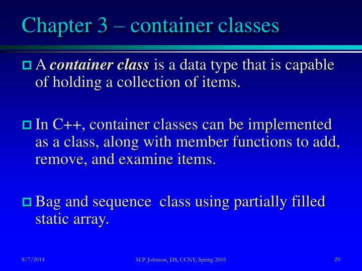 Chapter 3 – container classes