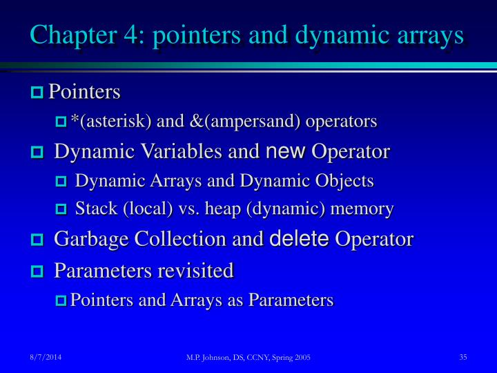 Chapter 4: pointers and dynamic arrays