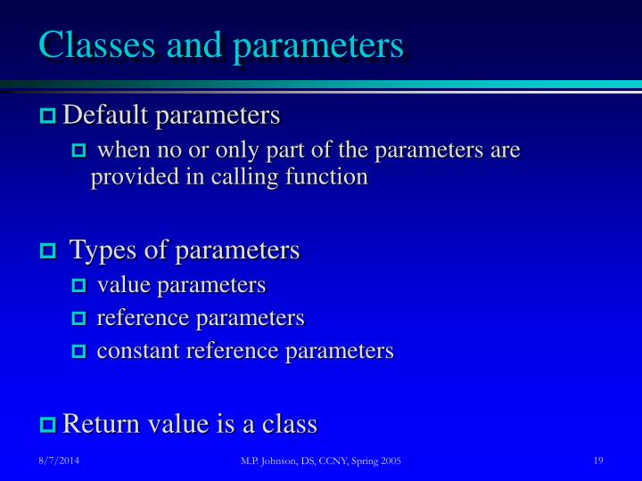 Classes and parameters