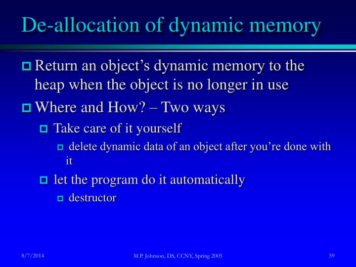 De-allocation of dynamic memory