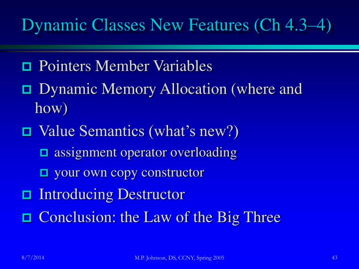Dynamic Classes New Features (Ch 4.3–4)