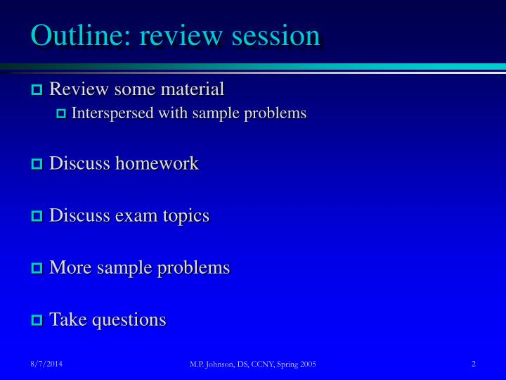 Outline: review session