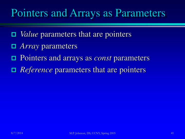 Pointers and Arrays as Parameters