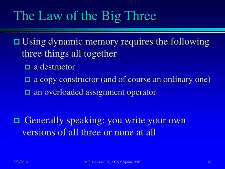 The Law of the Big Three