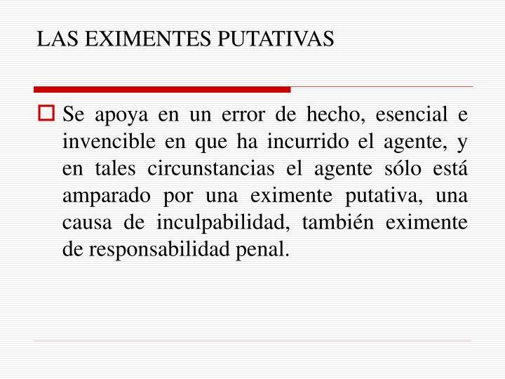 LAS EXIMENTES PUTATIVAS