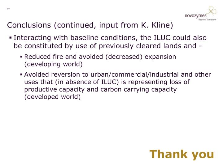 Conclusions (continued, input from K. Kline)