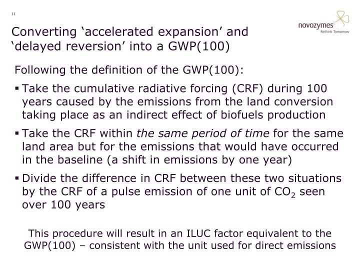 Converting 'accelerated expansion' and 'delayed reversion' into a GWP(100)