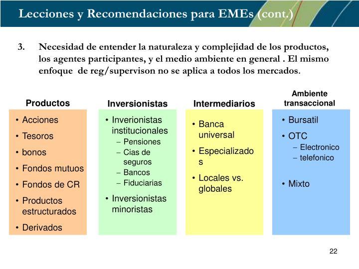 Lecciones y Recomendaciones para EMEs (cont.)