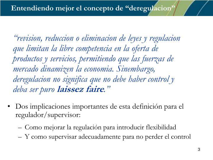 """Entendiendo mejor el concepto de """"deregulacion"""""""