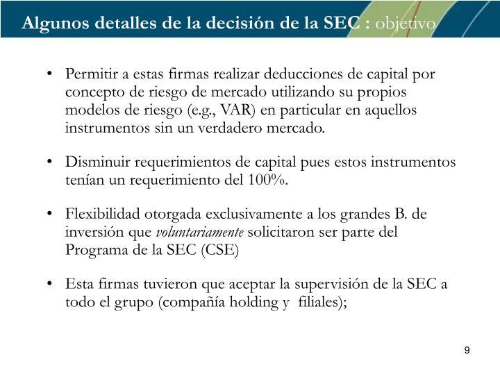 Algunos detalles de la decisión de la SEC :