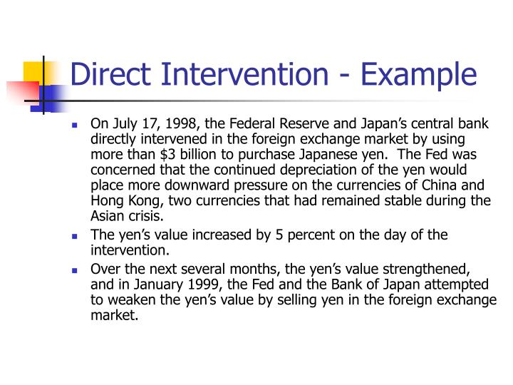 Direct Intervention - Example