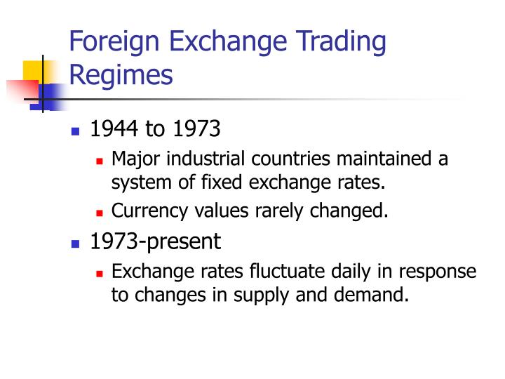 Foreign Exchange Trading Regimes