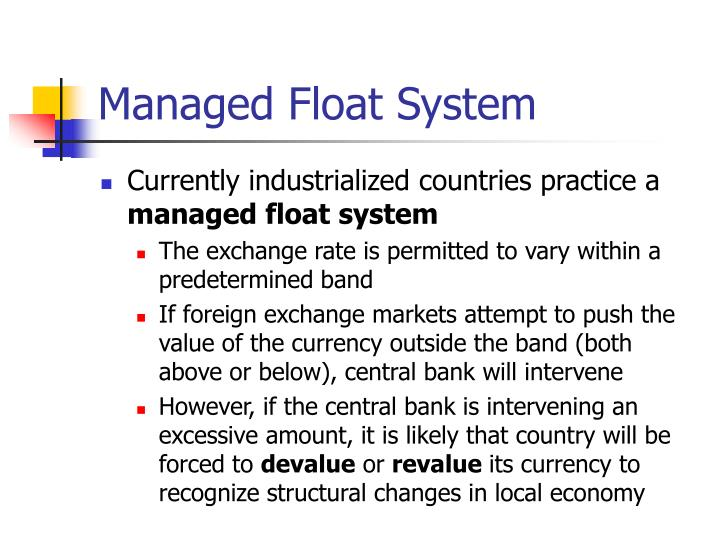 Managed Float System