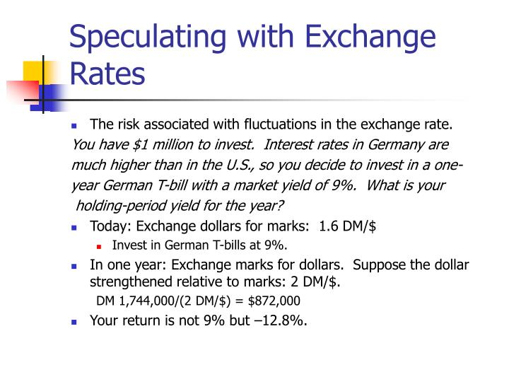 Speculating with Exchange Rates