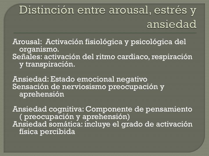 Distinción entre arousal, estrés y ansiedad