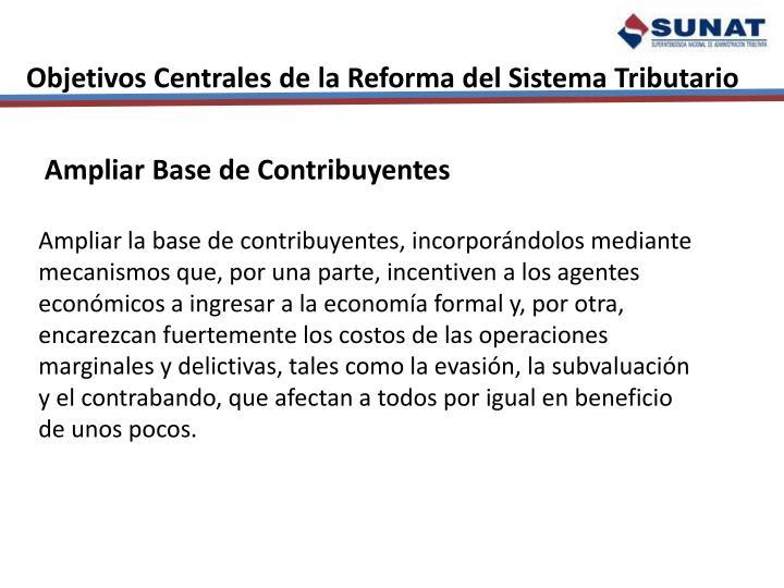 Objetivos Centrales de la Reforma del Sistema Tributario