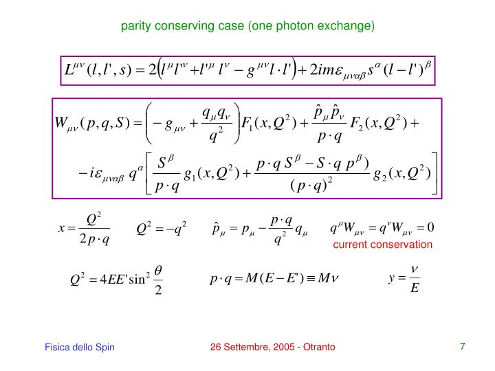 parity conserving case (one photon exchange)