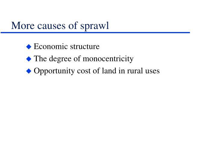 More causes of sprawl