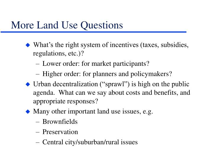 More Land Use Questions