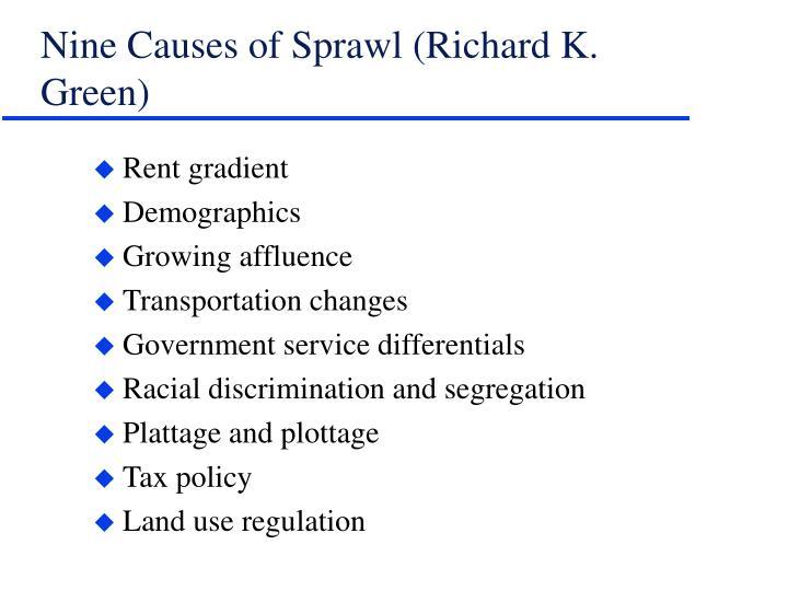 Nine Causes of Sprawl (Richard K. Green)