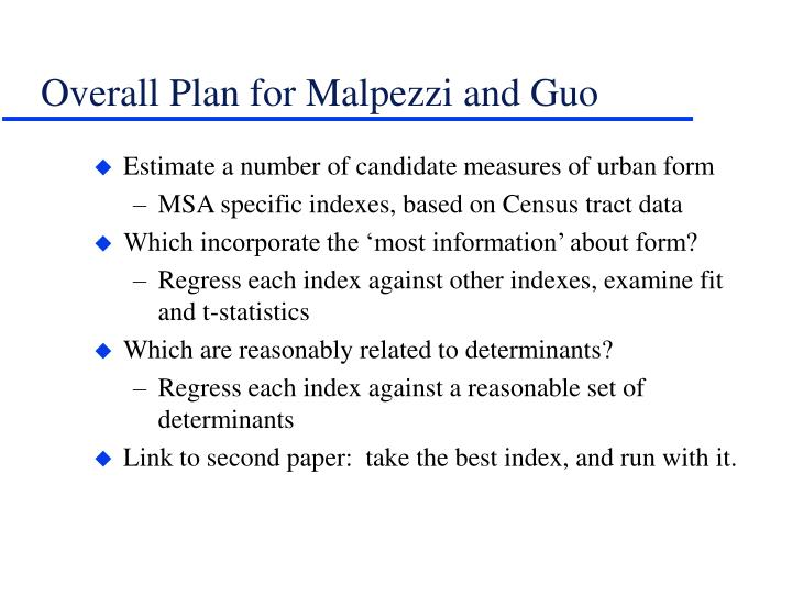 Overall Plan for Malpezzi and Guo