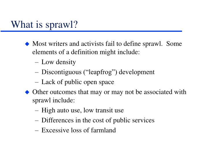 What is sprawl?