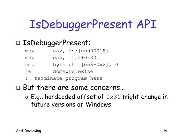 IsDebuggerPresent API