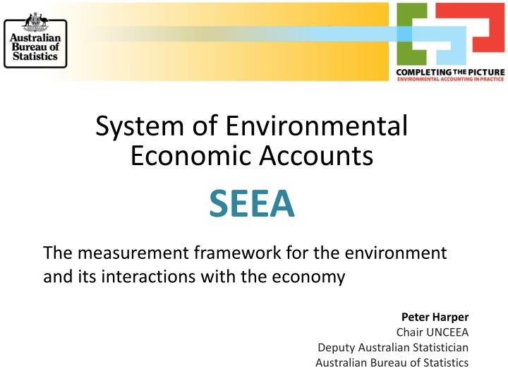 System of Environmental Economic Accounts