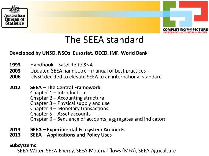 The SEEA standard