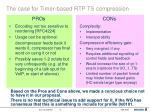 the case for timer based rtp ts compression