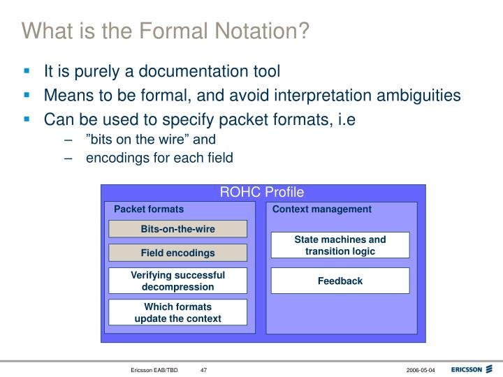 What is the Formal Notation?