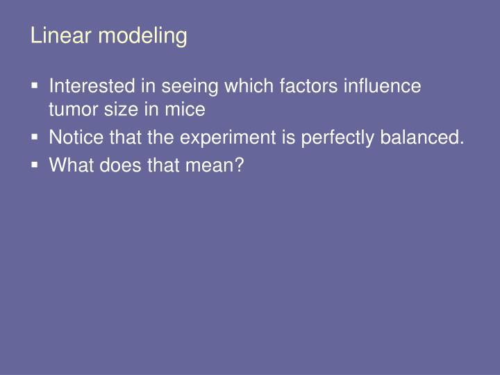 Linear modeling