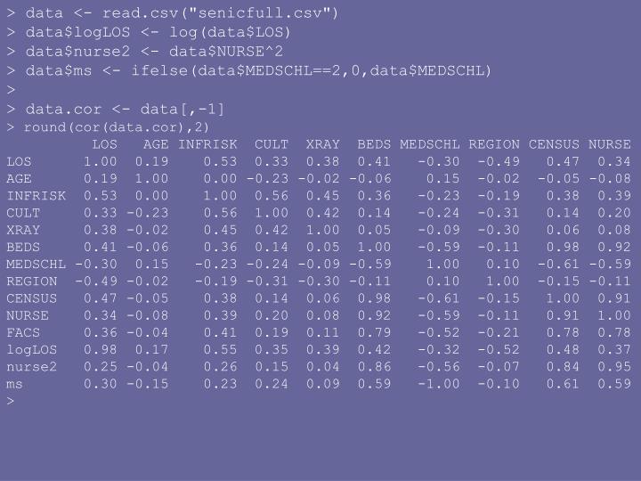 """> data <- read.csv(""""senicfull.csv"""")"""