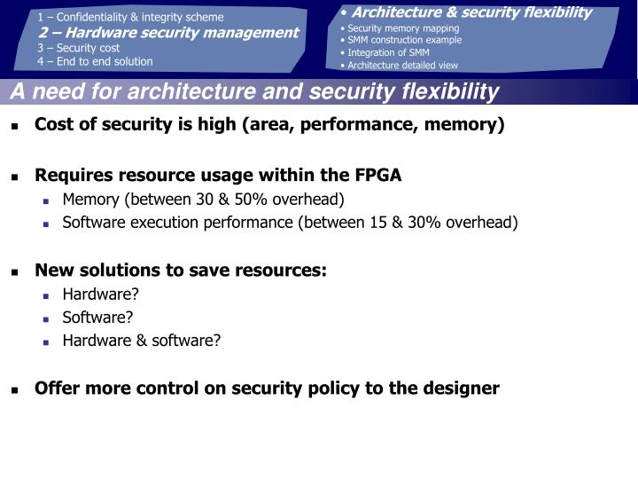 Architecture & security flexibility