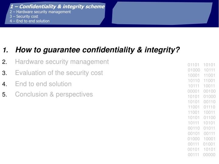 1 – Confidentiality & integrity scheme