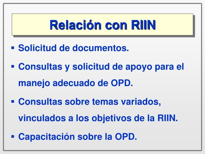Relación con RIIN