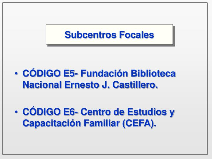 Subcentros Focales