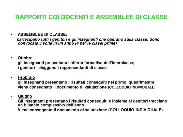 RAPPORTI COI DOCENTI E ASSEMBLEE DI CLASSE