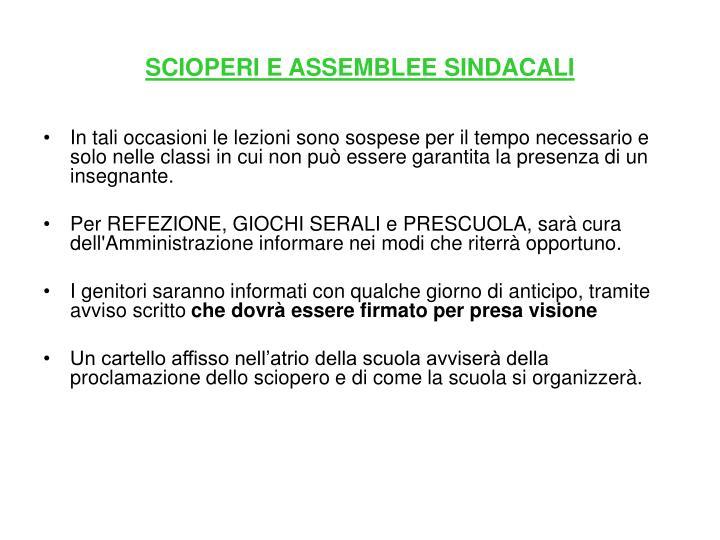 SCIOPERI E ASSEMBLEE SINDACALI