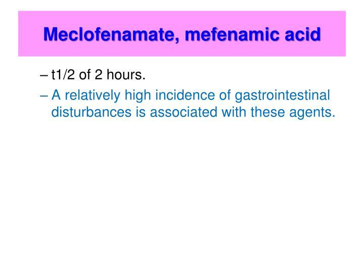 Meclofenamate, mefenamic acid