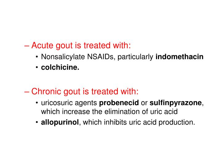 Acute gout is treated with: